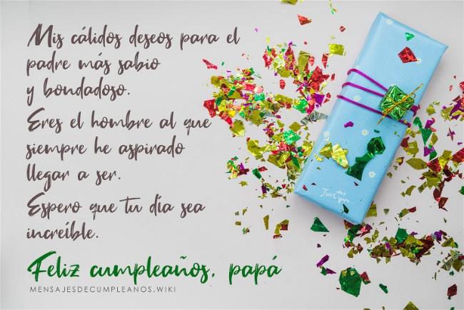 Frases De Cumpleaños Para Un Papá 100 Mensajes2019