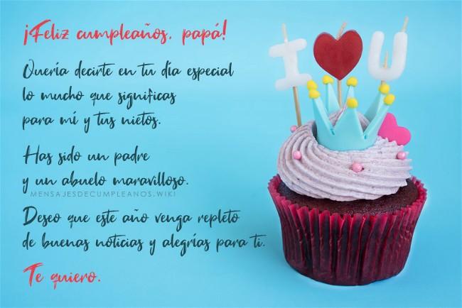 Frases De Cumpleaños Para Un Papá 100 Mensajes 2019