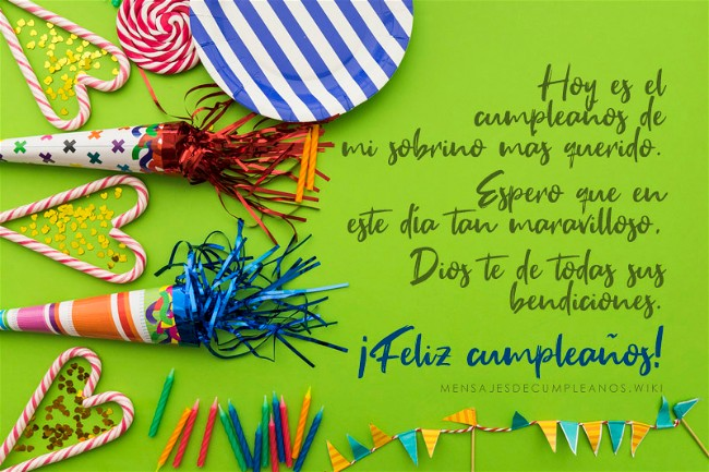 Frases De Cumpleaños Para Un Sobrino 100 Mensajes2019